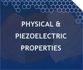 Physical & Piezoelectric Properties