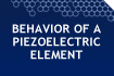 Piezoelectric Element Behavior